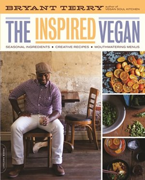 The Inspired Vegan by Bryant Terry